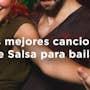 Las 9 mejores canciones de salsa para bailar