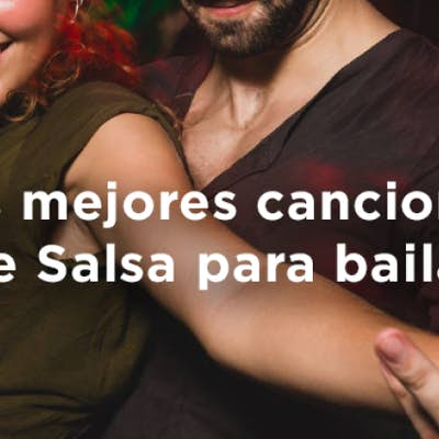 The best 9 salsa songs to dance