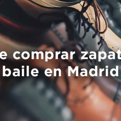 Where to buy dance shoes in Madrid