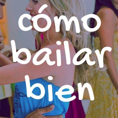 Cómo bailar bien cualquier baile