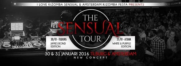 The Sensual Tour | ILKS & AKF | DJ Hugo BARATA | Manuel & Flavie | LATINMASTER | Tilburg | Amsterdam