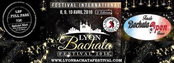 LYON BACHATA FESTIVAL 8,9,10 AVRIL 2016 (BKS) Lyon-France