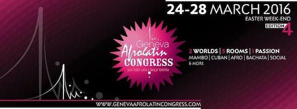 OFFICIAL GENEVA AFRO LATIN CONGRESS // 4 EDICION // 24-25-26-27-28 MARZO 2016