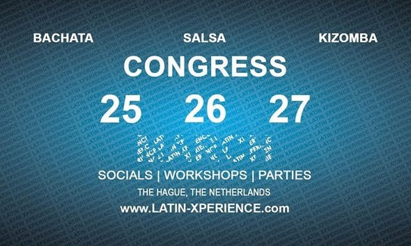 The Hague Latin Xperience / March 25, 26, 27 - 2016