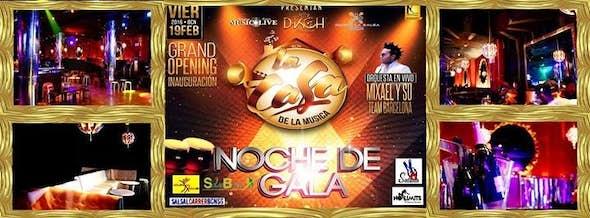 """Inauguration of NOCHE DE GALA """"La Casa De La Música"""""""