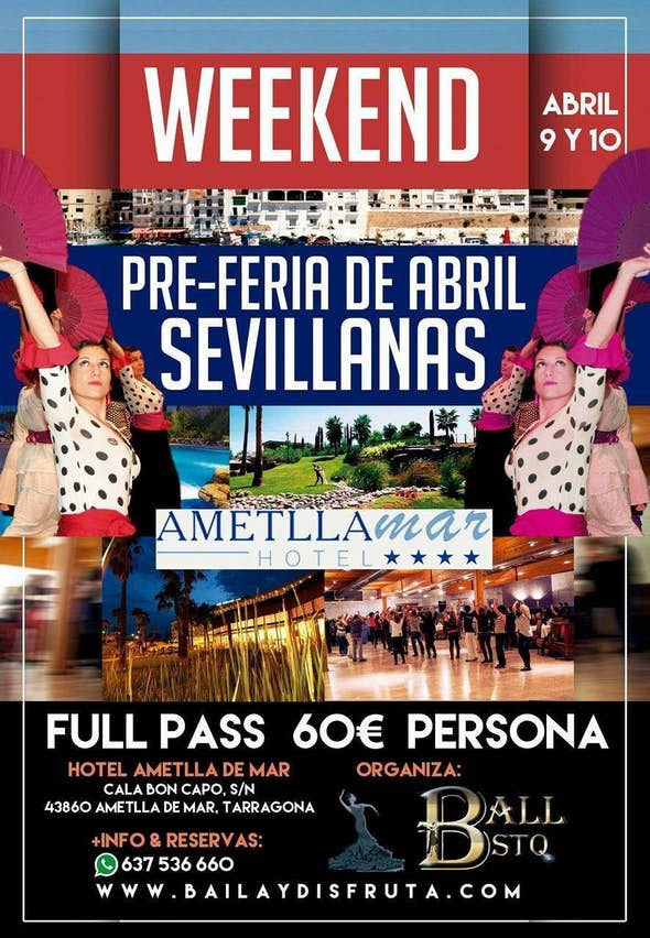 Weekend Pre-Feria de Abril