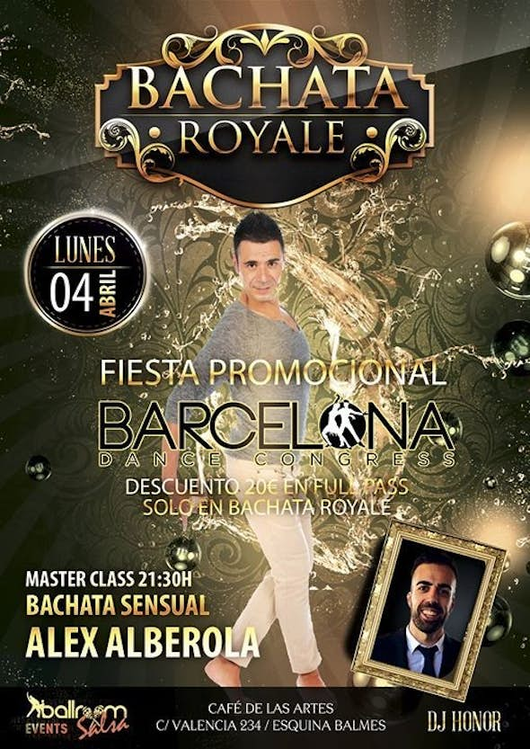 Bachata Royale - Monday 4th of April