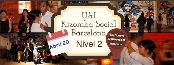 U&I Kizomba Social Barcelona, Level 2