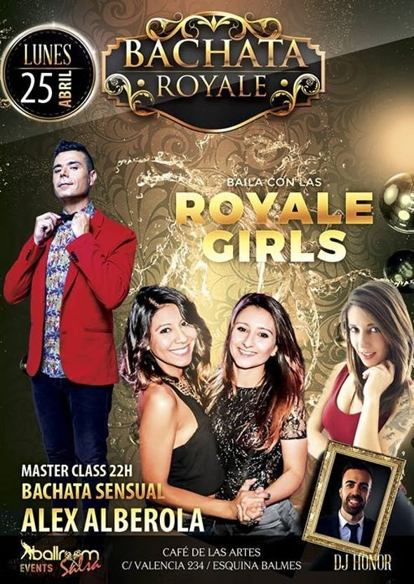 Bachata Royale - Lunes 25 de Abril