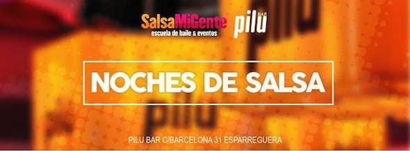 NOCHES DE SALSA // Salsa MiGente - Pilu Bar Esparreguera