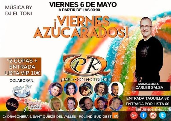 VIERNES DE AZUCARADOS EN 7PK2