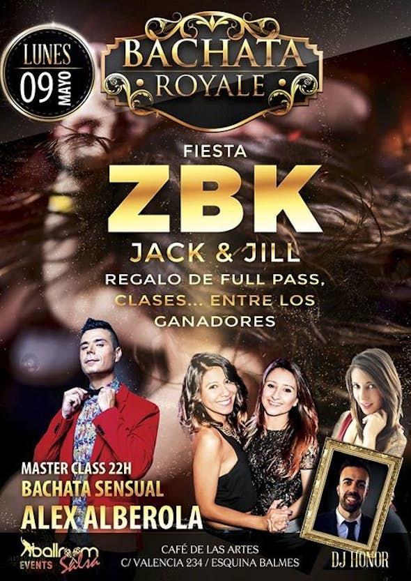 FIESTA ZBK - Bachata Royale - Lunes 9 de Mayo