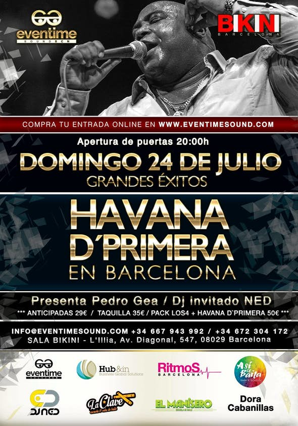 CONCERT OF HAVANA D'PRIMERA in BARCELONA! SALA BIKINI / Sunday July 24 2016!
