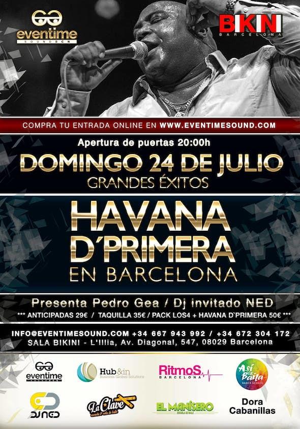 CONCIERTO DE HAVANA D'PRIMERA en BARCELONA! SALA BIKINI / Domingo 24 de Julio 2016!