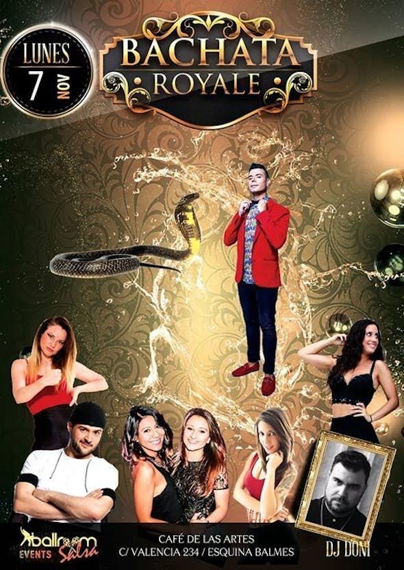 Bachata Royale - 7 de Noviembre