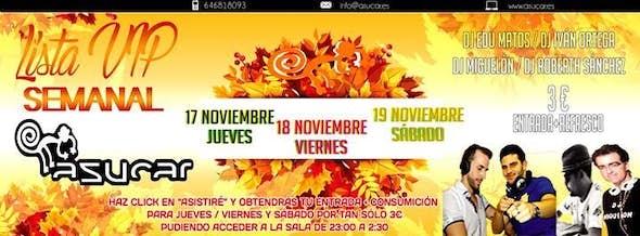 17, 18, y 19 de Noviembre 3€ por lista VIP en Asucar Valencia