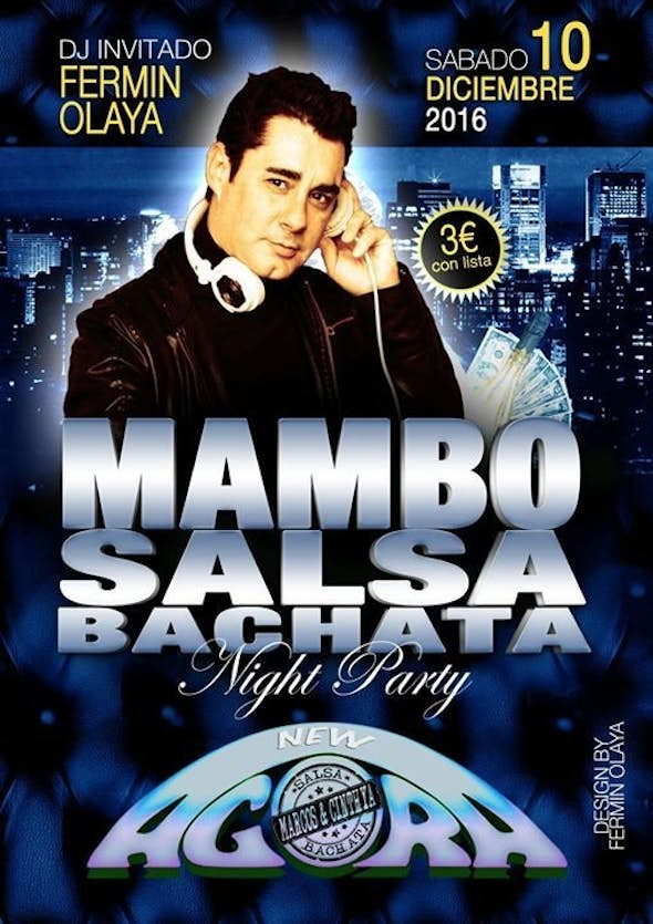Mambo, Salsa y Bachata NIGHT PARTY AGORA