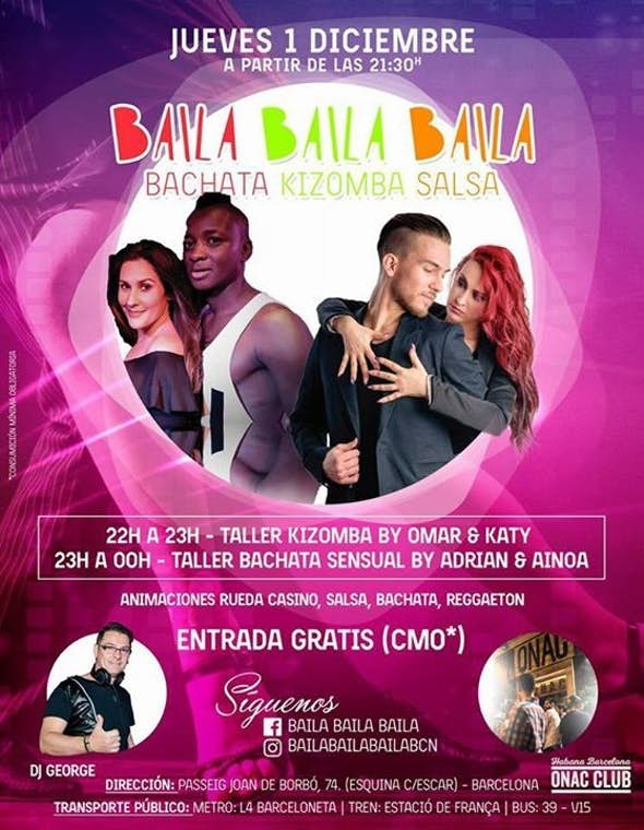 Baila Baila Baila Opening party (Bachata, Salsa & Kizomba) in Barcelona