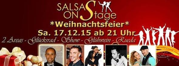 "Salsa OnStage ""Weihnachtsfeier"" - 2 Areas, Cha Cha Show, Glücksr"