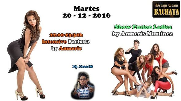 Bachata workshop by Amneris + Show Fusion Ladies by Amneris