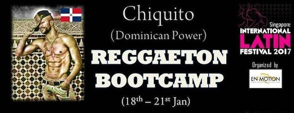 Reggaeton Bootcamp by Chiquito (Dominican Power)