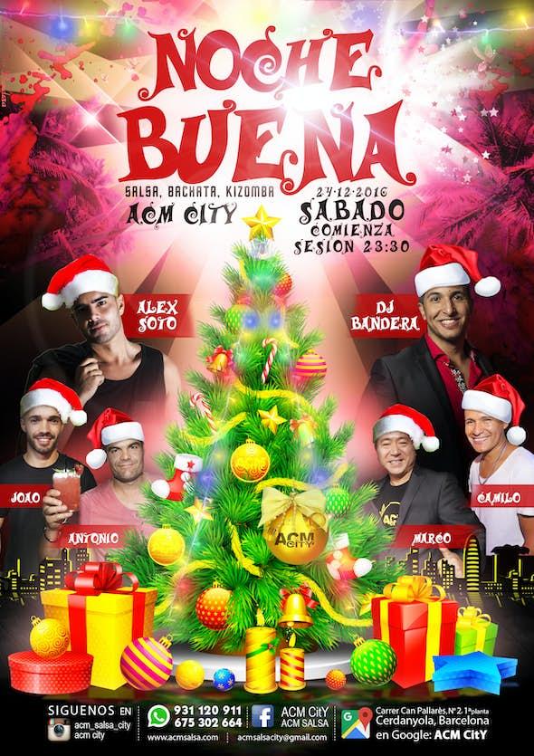 Saturday 24: NOCHE BUENA