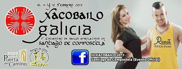 Xacobailo Galicia 2017 (3rd Edition)