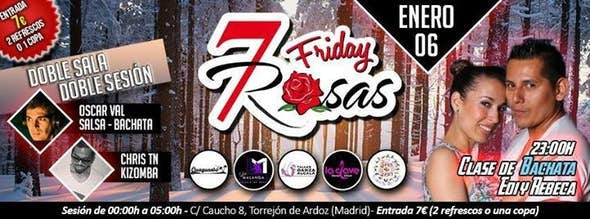 Friday Special Reyes in 7 Rosas