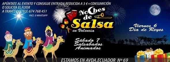 Noches de Salsa the 6 and 7 of january