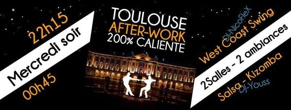 Toulouse Afterwork 200% Caliente