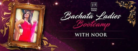 Bachata Ladies Bootcamp