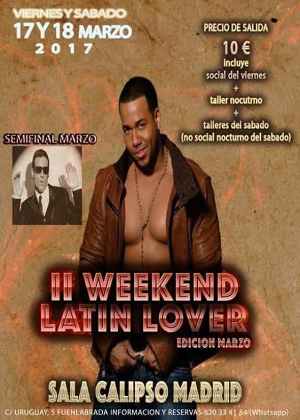 2nd Weekend Latin Lover 2017