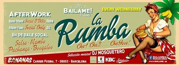La Rumba, miercoles 8 por Bailame Barcelona