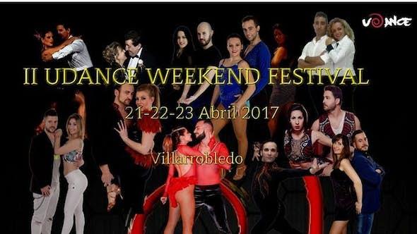 Udance Weekend Festival 2017 (II Edición)