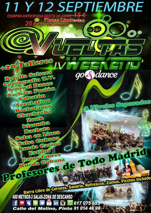 IV WEEKEND VUELTAS + 20 Talleres +Barra Libre de Bebida y Picoteo = 2 Días por 15€