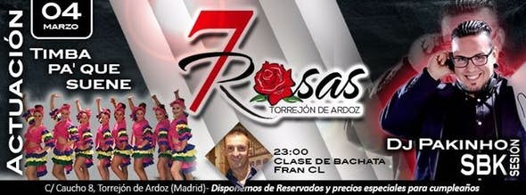 Saturdays of 7 Rosas
