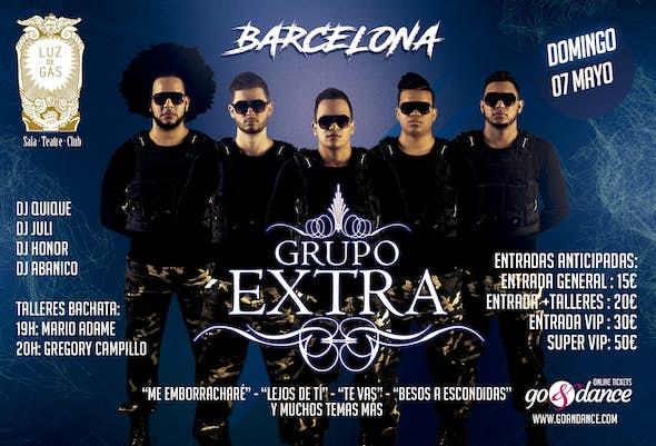 Grupo Extra en Barcelona - Sala Luz de Gas