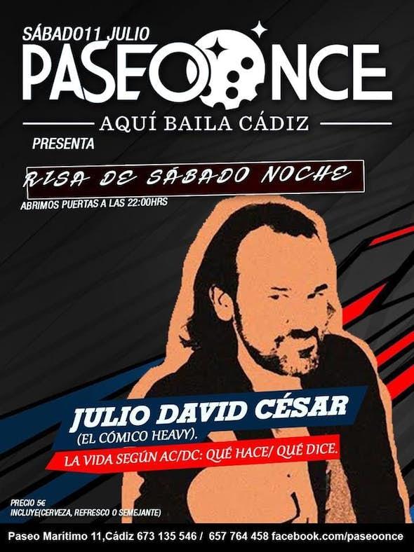 Risas de Sábado Noche monólogos con Julio David César (El cómico heavy)