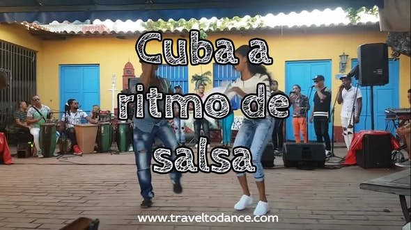 Viaje salsero a Cuba Semana Santa 2019