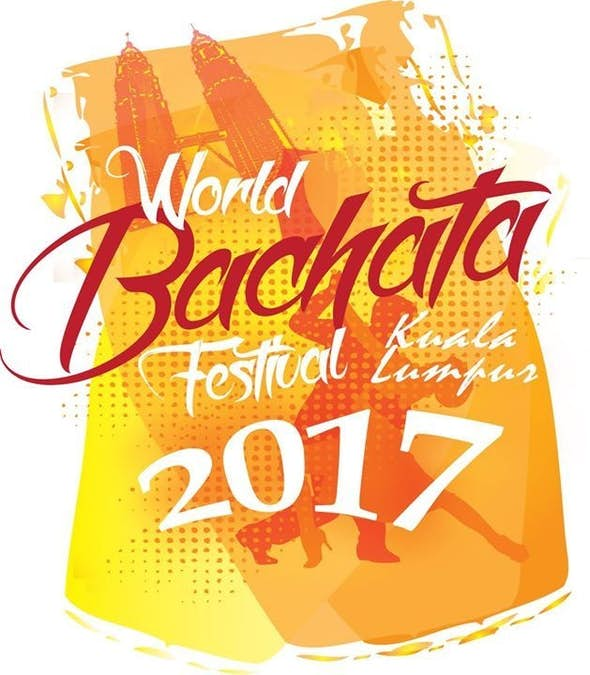 World Bachata Festival Malaysia 2017 (5th Edition)