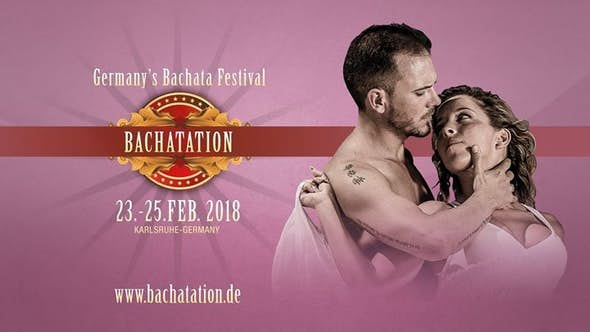 Bachatation 2018 - Germany's Bachata Festival