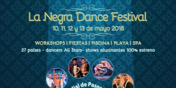 La Negra Dance Festival 2018 - Mundial Pasos Libres (9ª Edición)