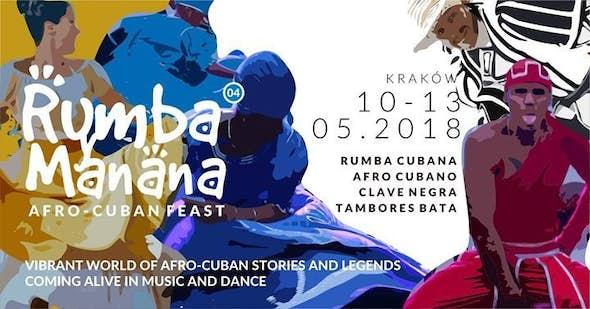 Rumba y Manana 2018 // Afro-Cuban Feast