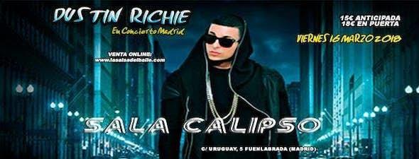 Dustin Richie en concierto Sala Calipso