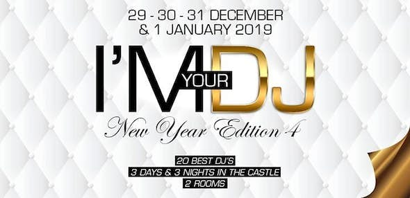 I'M YOUR DJ New Year 2019 (4th Edition)