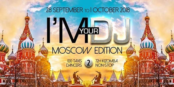 I'M YOUR DJ - Moscow Edition 2 (Russia)