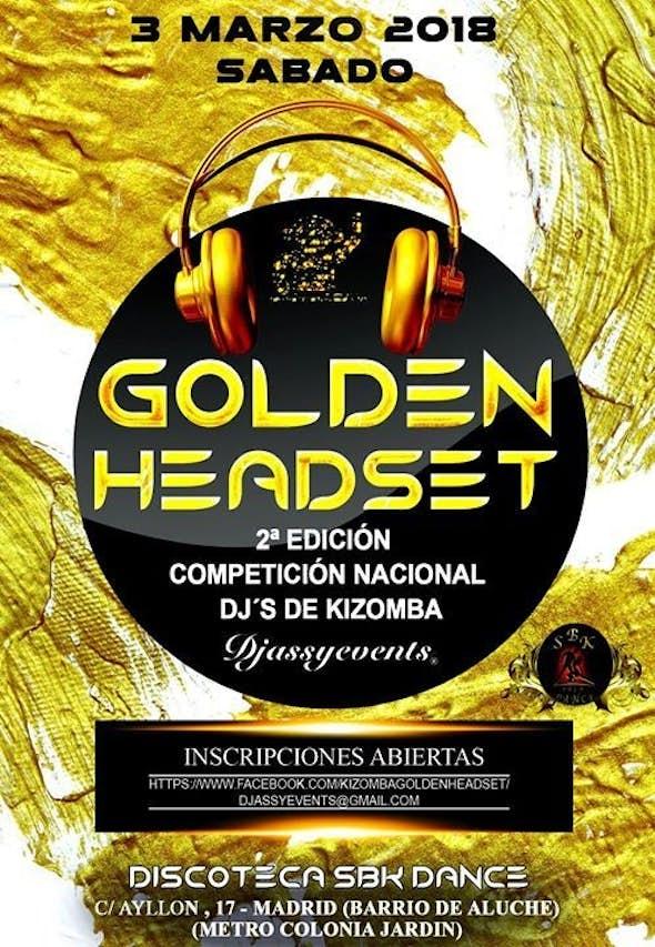 Golden Headset 2018 - Competición Nacional de Dj's de Kizomba en Madrid