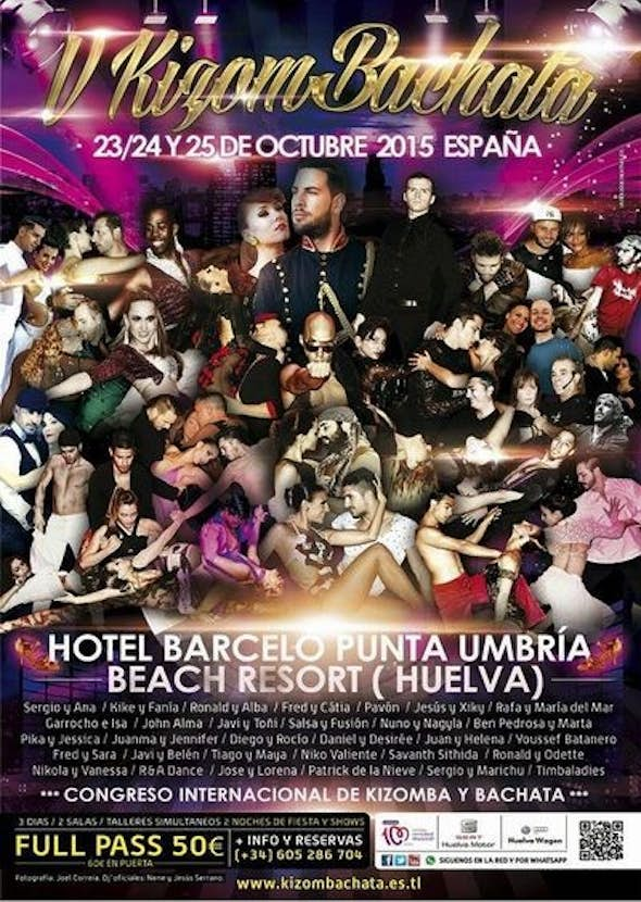 KizomBachata Spain Huelva 2015 (V Edition)  Internacional Congress of Kizomba and Bachata