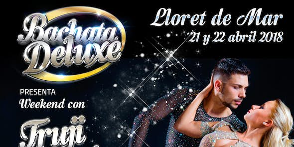 Bachata Deluxe Presents Weekend with Truji and Gloria