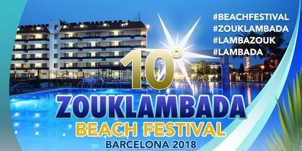 Beach Festival ZoukLambada Barcelona 2018 (10th Edition)